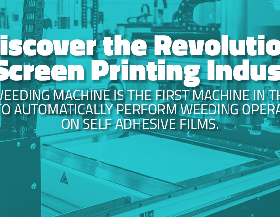 DISCOVER THE REVOLUTION IN SCREEN PRINTING